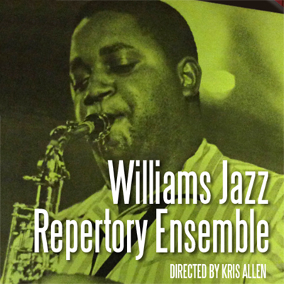 Williams Jazz Repertory Ensemble