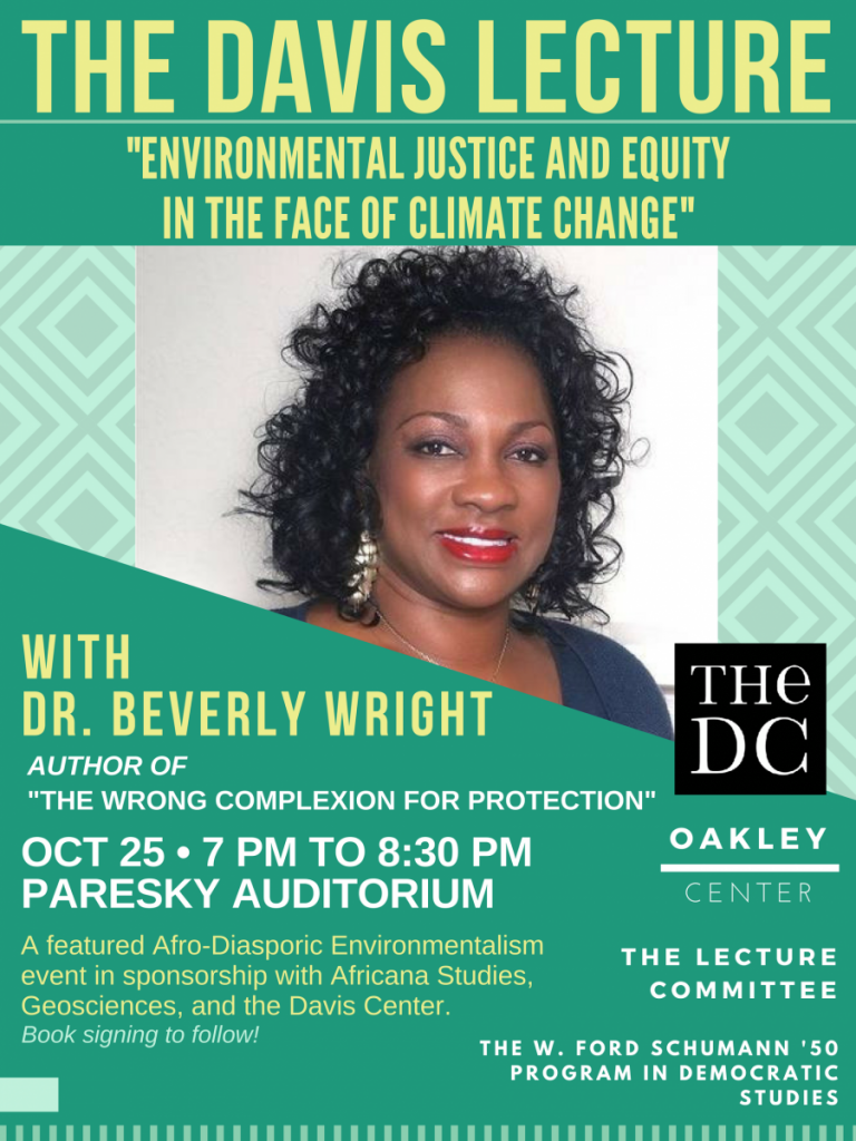 """The 2018 Davis Lecture with Dr. Beverly Wright, """"Environmental Justice and Equity in the Face of Climate Change"""""""