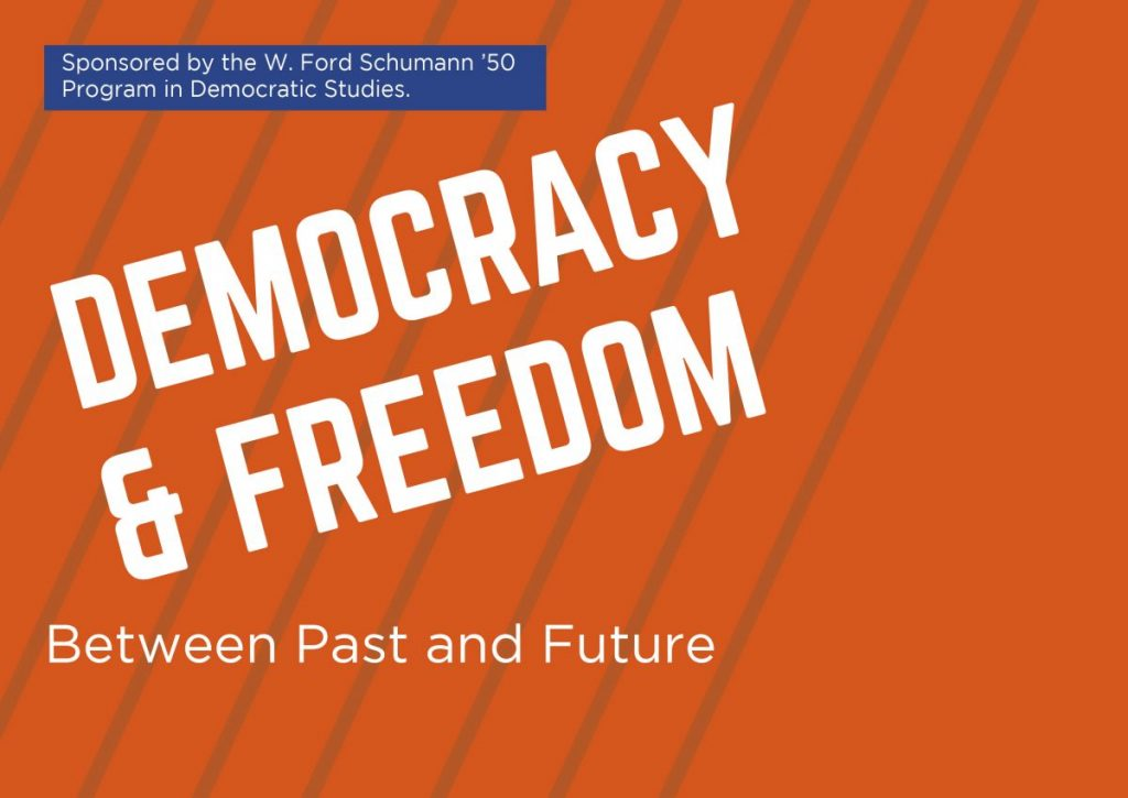 Democracy and Freedom Between Past and Future