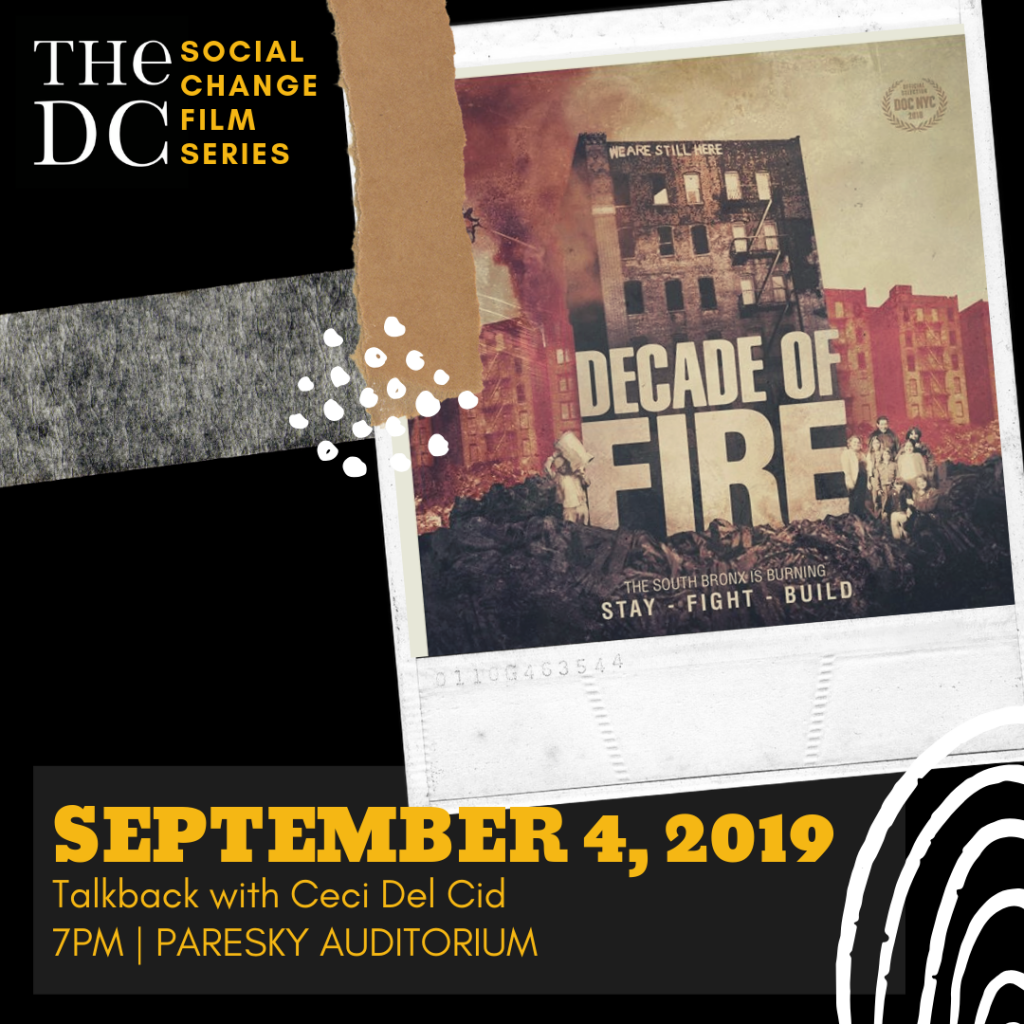 "DC Social Change Film Series: ""A Decade of Fire"" on September 4th @ 7PM in Paresky Auditorium"