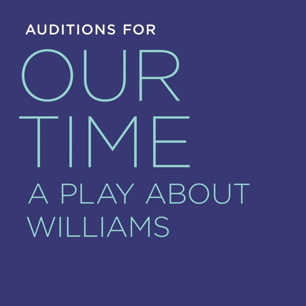 Auditions for Our Time: A Play About Williams