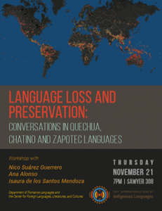 Language Loss and Preservation – An Incredible Opportunity to learn 3 Indigenous Languages!