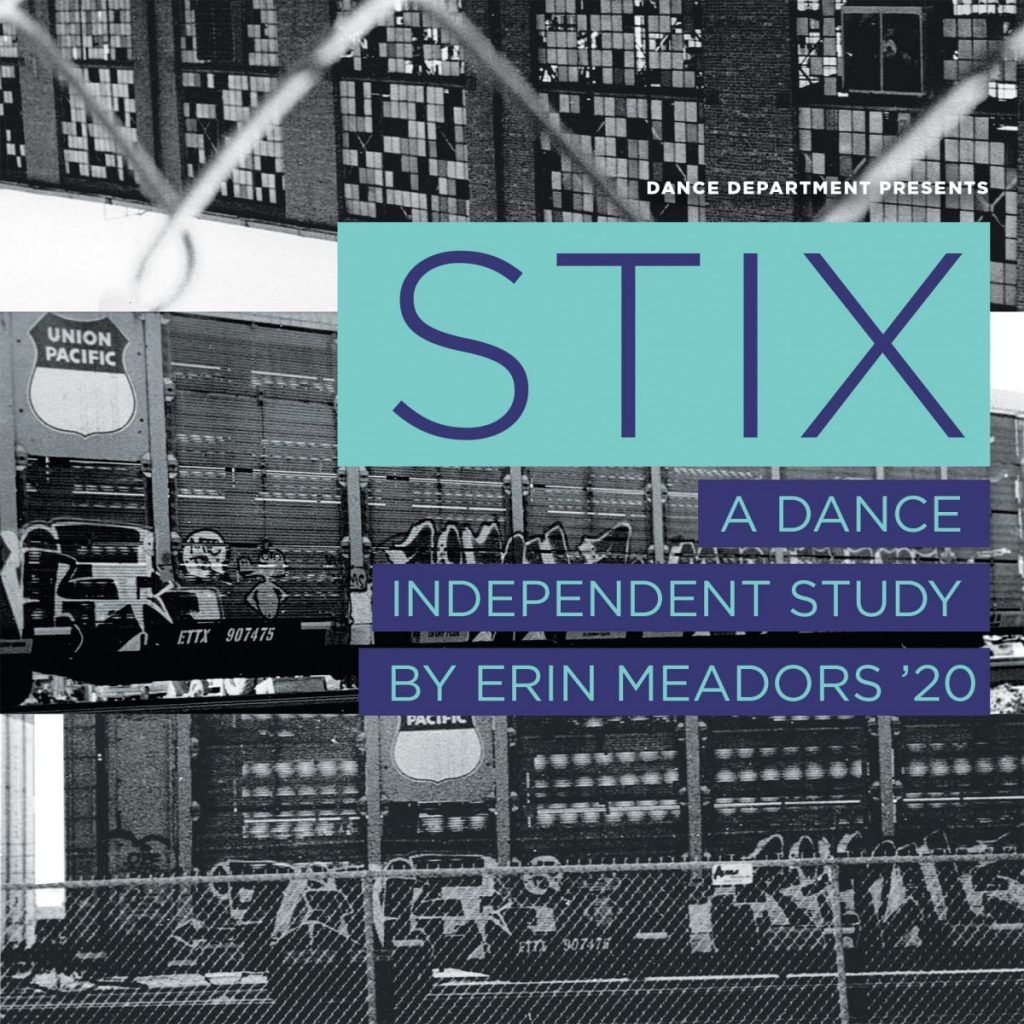 STIX: A Dance Independent Study by Erin Meadors '20