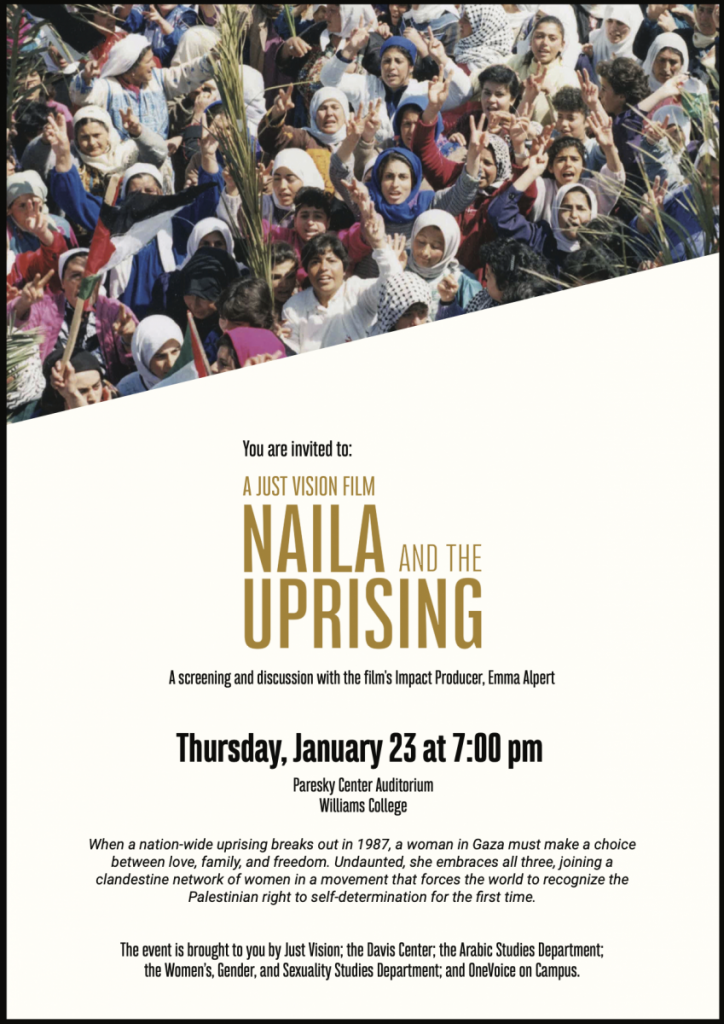 Naila and the Uprising Film Screening! THURS, 1/23, 7pm, Paresky Auditorium