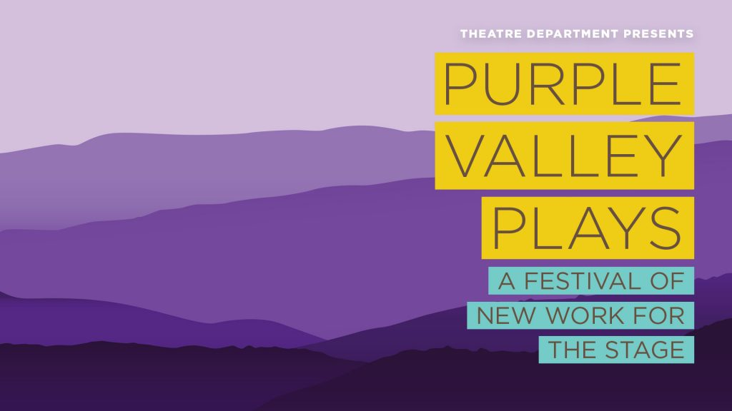 Purple Valley Plays: A Festival of New Work for the Stage (Two Programs)