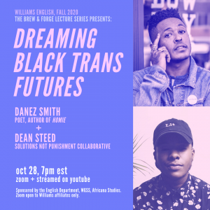Dreaming Black Trans Futures: Danez Smith (Poet) and Dean Steed (SNaP Co)