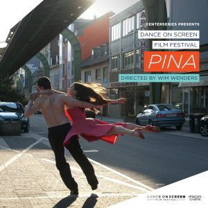 "Dance on Screen:  ""Pina"" directed by Wim Wenders"