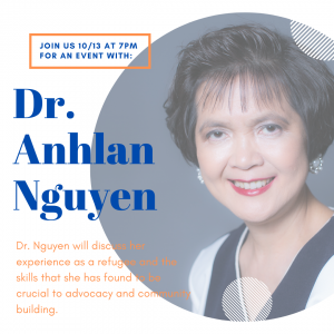 Immigrant Advocacy and Community Building with Dr. Anhlan Nguyen