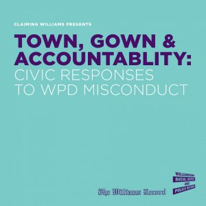 Town, Gown, and Police Accountability: Civic engagement in Williamstown