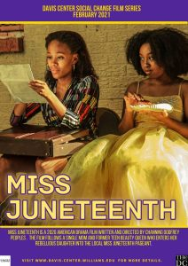 """Join the Davis Center to discuss and review """"Miss Juneteenth!"""" Thursday 02/25/21 @ 7pm"""