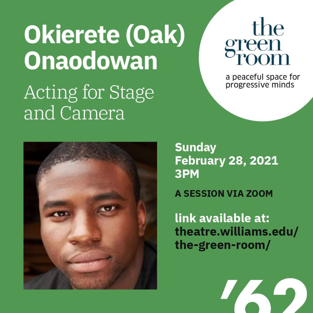 The Green Room with Okieriete Onaodowan: Grammy Award-winning stage, film, and television actor, Broadway's Original Cast of Hamilton.