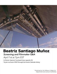 An Evening with Beatriz Santiago Muñoz: Screening and Filmmaker Q&A