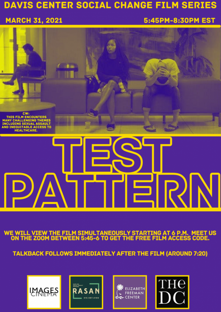 """Watch """"Test Pattern,"""" with the DC & Images Cinema on Wednesday, 03/31/21–with talkback afterward"""