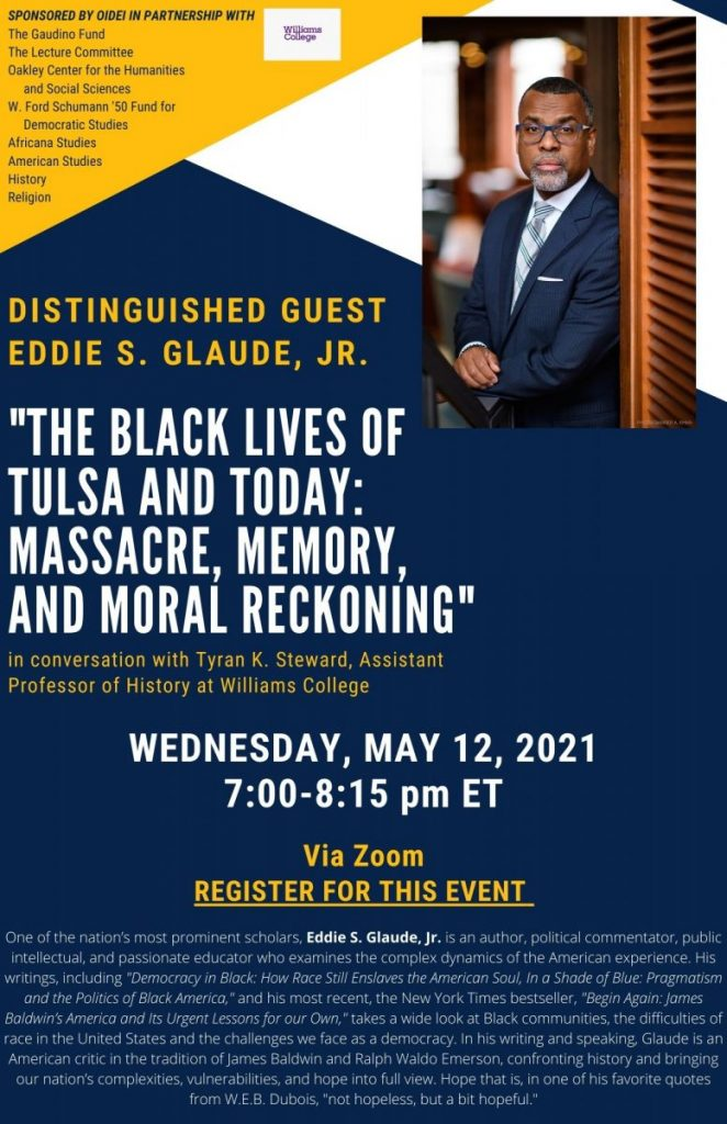"""Eddie S. Glaude, Jr. """"The Black Lives of Tulsa and Today: Massacre, Memory, and Moral Reckoning"""""""