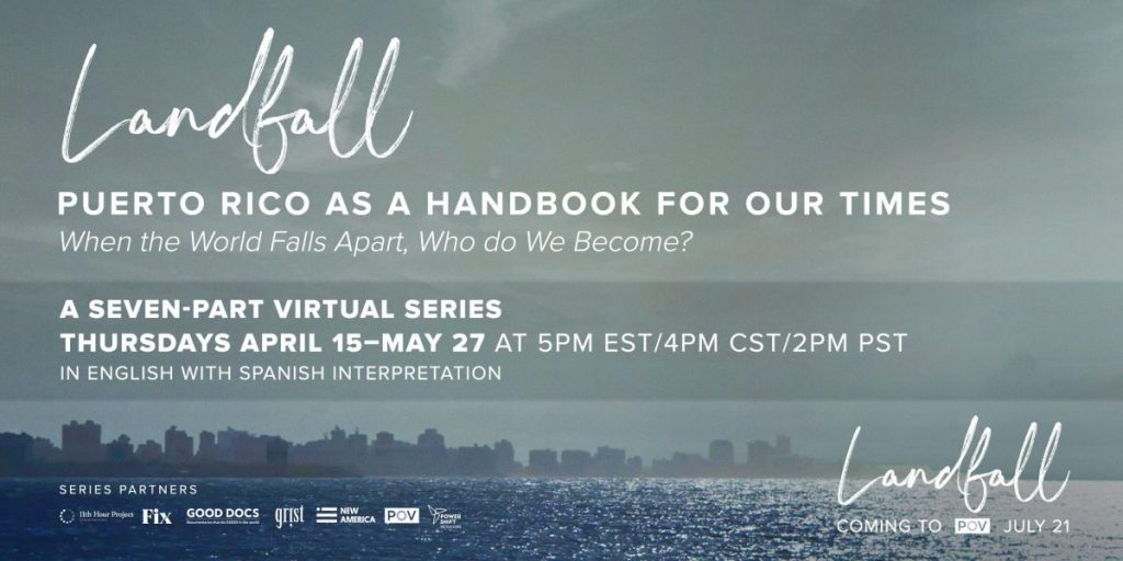 Landfall Discussion Series: Puerto Rico as a Handbook for Our Times