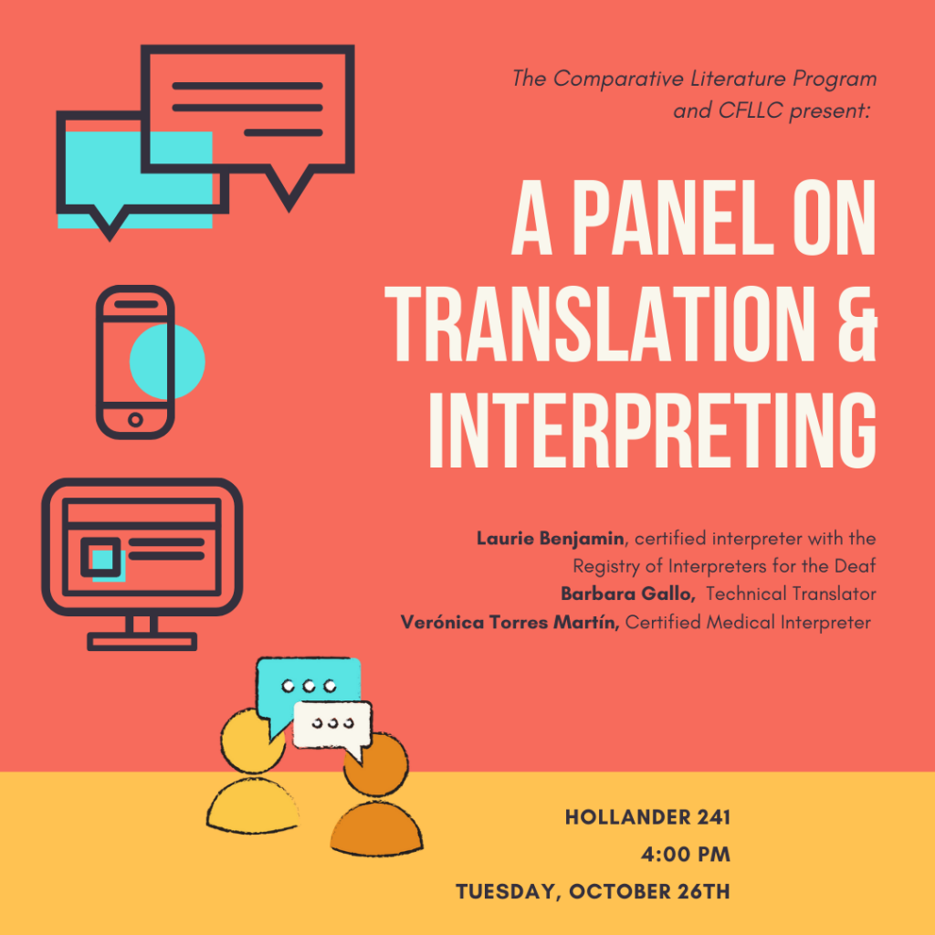 A Panel on Translation and Interpreting – 10/26!
