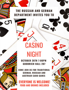 Casino Night with the German and Russian Department - Tuesday 10/26 in Goodrich 207 @7pm