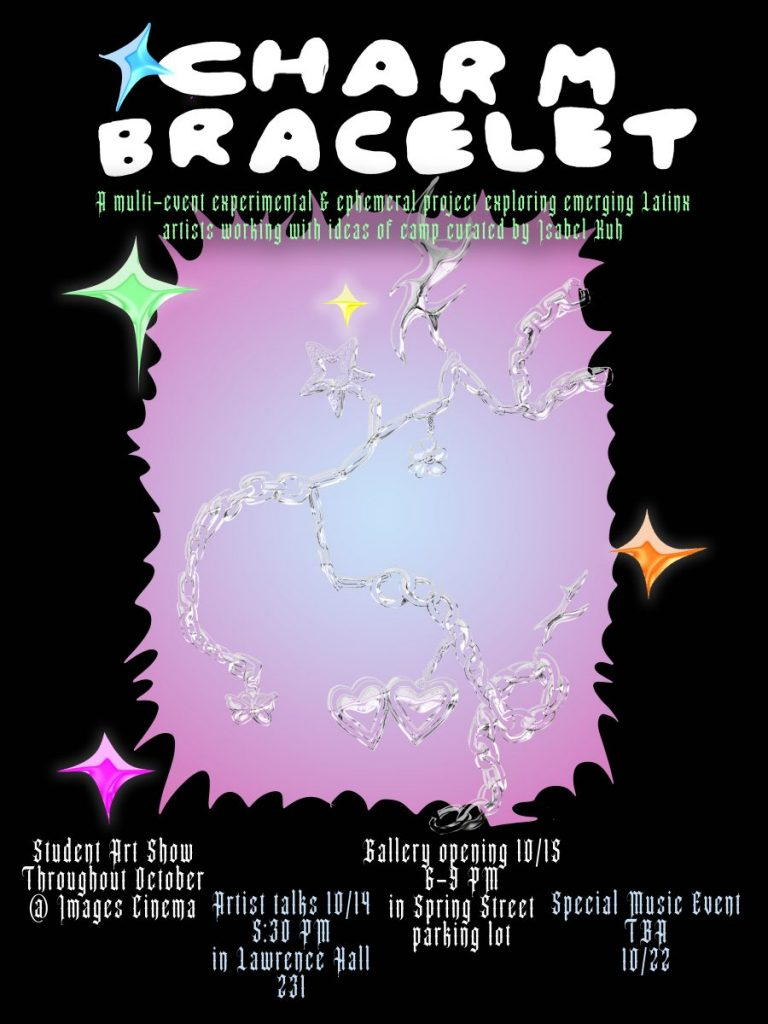 charm bracelet: A multi-event experimental & ephemeral curation centered on emerging Latinx artists